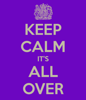 keep-calm-it-s-all-over-1